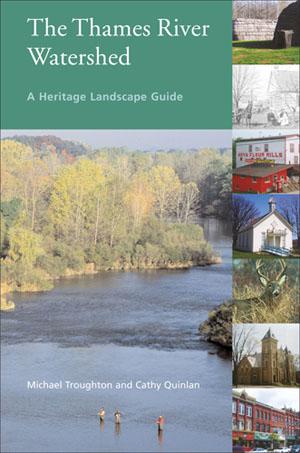 The Thames River Watershed: A Heritage Landscape Guide